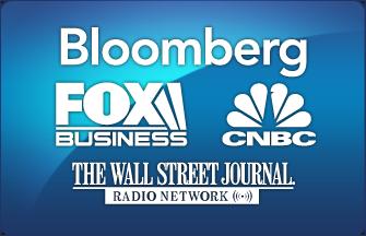 Bloomberg, Fox Business, CNBC, WSJ Radio